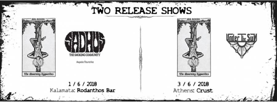 "Release Shows - ""The Mourning Hypocrites"""
